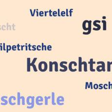 Alemannisch – der Dialekt am Bodensee